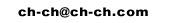ch-ch@ch-ch.com